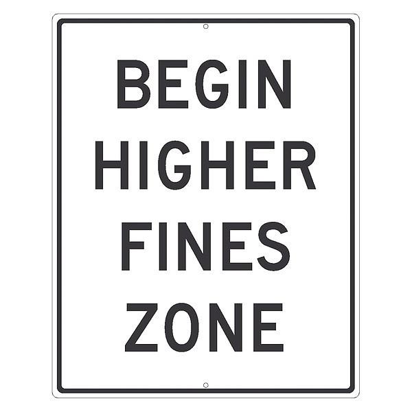 NMC Begin Higher Fines Zone Sign